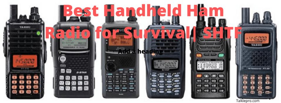 best handheld ham radio for survival and shtf