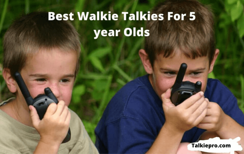 best walkie talkie for 5 year old