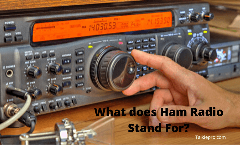 What does a ham radio stand for?